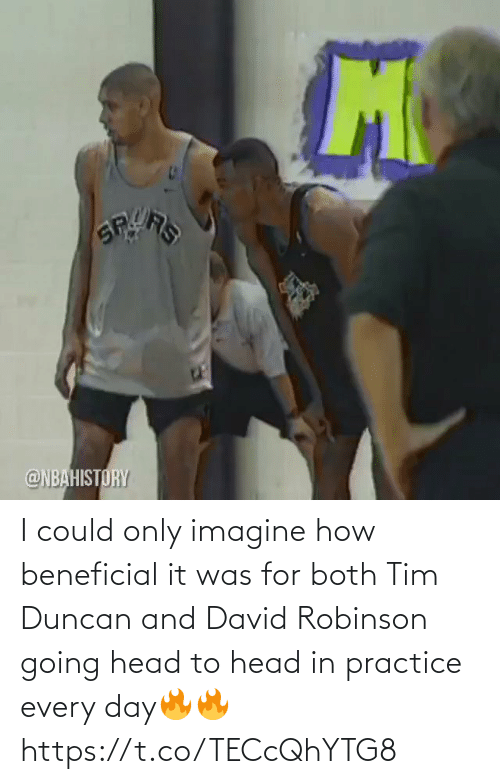 every day: I could only imagine how beneficial it was for both Tim Duncan and David Robinson going head to head in practice every day🔥🔥 https://t.co/TECcQhYTG8