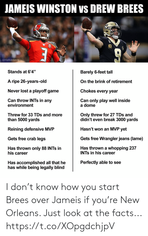 How You: I don't know how you start Brees over Jameis if you're New Orleans. Just look at the facts... https://t.co/XOpgdchjpV