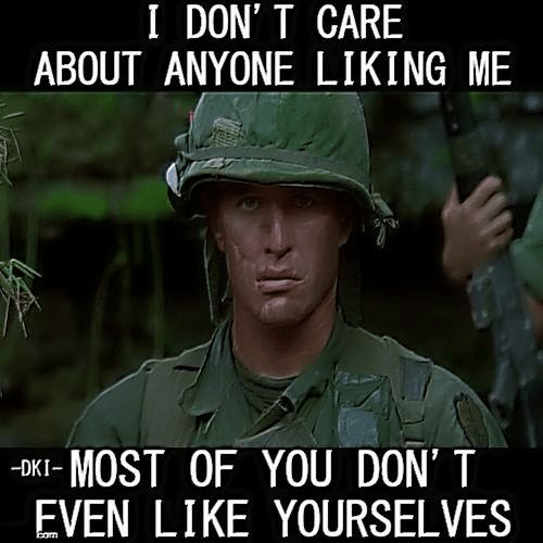 Memes, 🤖, and Don: I DON' T CARE  ABOUT ANYONE LIKING ME  -OKI- MOST OF YOU DON' T  EVEN LIKE YOURSELVES