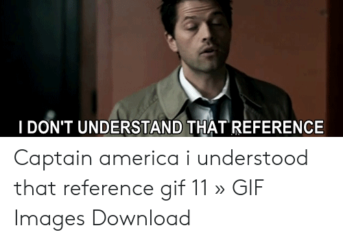 I Understood That Reference Gif 3