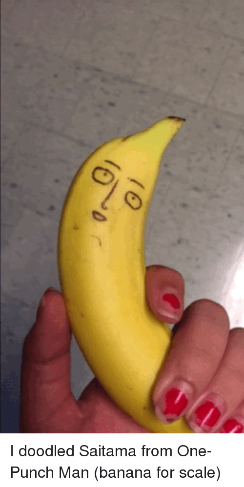 One-Punch Man, Banana, and One: I doodled Saitama from One-Punch Man (banana for scale)