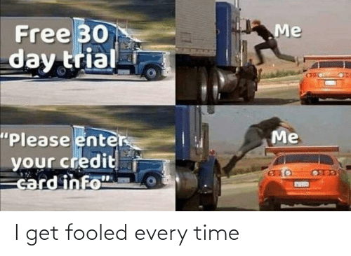 Time: I get fooled every time