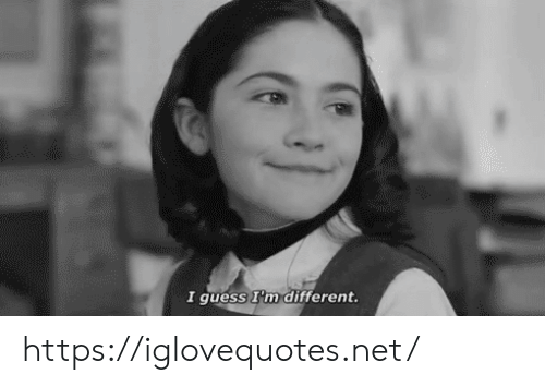 Guess, Net, and Href: I guess I'm different. https://iglovequotes.net/