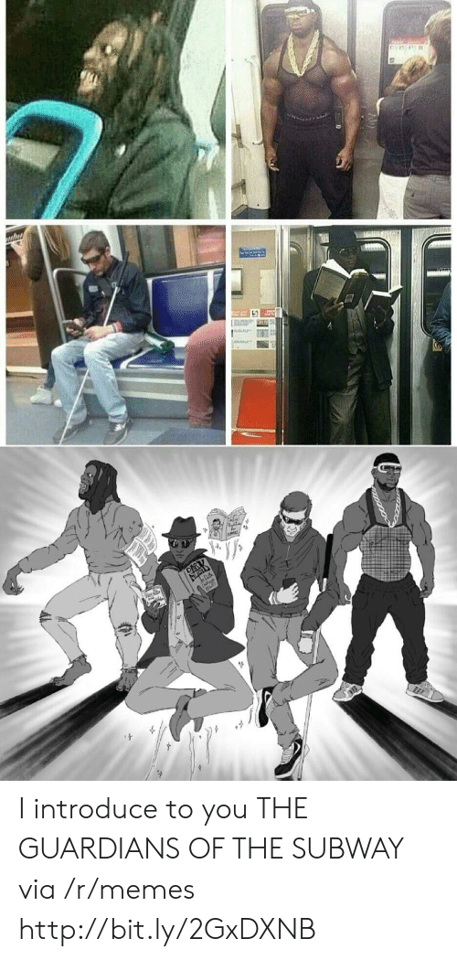 Memes, Subway, and Http: I introduce to you THE GUARDIANS OF THE SUBWAY via /r/memes http://bit.ly/2GxDXNB