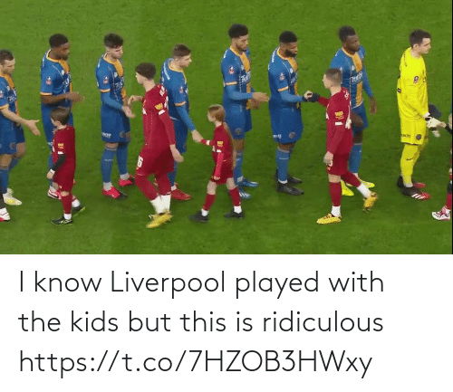 ridiculous: I know Liverpool played with the kids but this is ridiculous https://t.co/7HZOB3HWxy