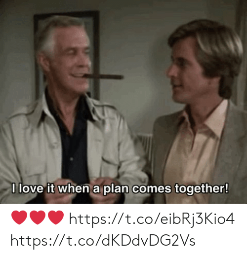 Love, Memes, and 🤖: I love it when a plan comes together! ❤️❤️❤️ https://t.co/eibRj3Kio4 https://t.co/dKDdvDG2Vs