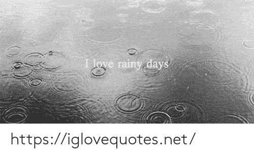Love, Net, and Href: I love rainy days https://iglovequotes.net/