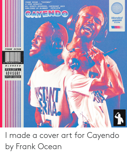 Frank Ocean: I made a cover art for Cayendo by Frank Ocean