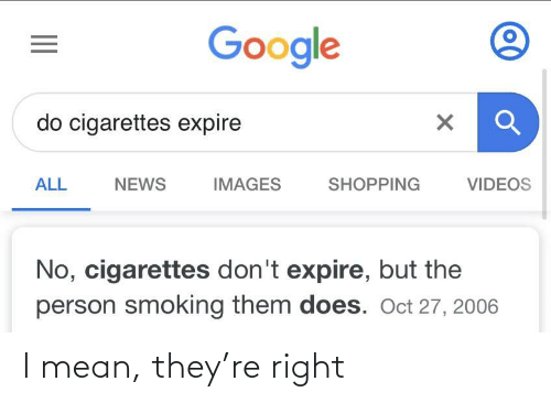 Mean: I mean, they're right