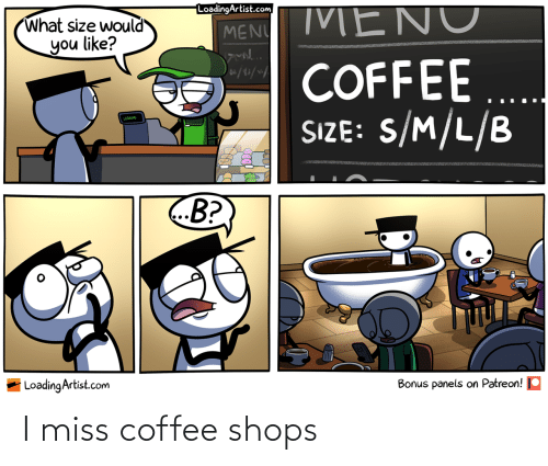 Coffee: I miss coffee shops
