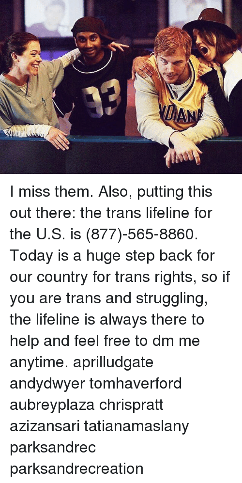 Feeling Free: I miss them. Also, putting this out there: the trans lifeline for the U.S. is (877)-565-8860. Today is a huge step back for our country for trans rights, so if you are trans and struggling, the lifeline is always there to help and feel free to dm me anytime. aprilludgate andydwyer tomhaverford aubreyplaza chrispratt azizansari tatianamaslany parksandrec parksandrecreation