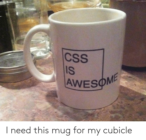 Need This: I need this mug for my cubicle
