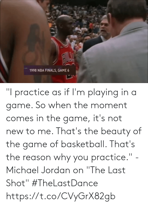 """The Moment: """"I practice as if I'm playing in a game. So when the moment comes in the game, it's not new to me. That's the beauty of the game of basketball. That's the reason why you practice.""""   - Michael Jordan on """"The Last Shot""""  #TheLastDance   https://t.co/CVyGrX82gb"""