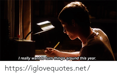 Net, Href, and This: I really wantto turn things around this year. https://iglovequotes.net/