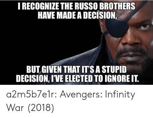 Target, Tumblr, and Avengers: I RECOGNIZE THE RUSSO BROTHERS  HAVE MADE A DECISION.  BUT GIVEN THAT IT'S A STUPID  DECISION, I'VE ELECTED TO IGNORE IT a2m5b7e1r:  Avengers: Infinity War (2018)