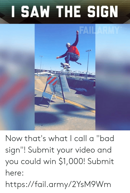 """Bad, Fail, and Memes: I SAW THE SIGIN  FAIL Now that's what I call a """"bad sign""""! Submit your video and you could win $1,000! Submit here: https://fail.army/2YsM9Wm"""