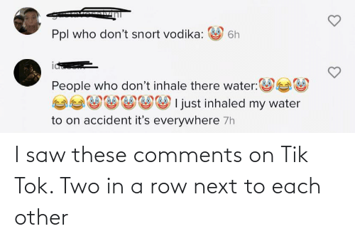Next To: I saw these comments on Tik Tok. Two in a row next to each other