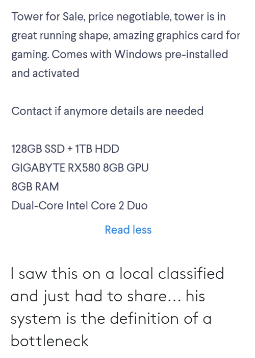 classified: I saw this on a local classified and just had to share... his system is the definition of a bottleneck