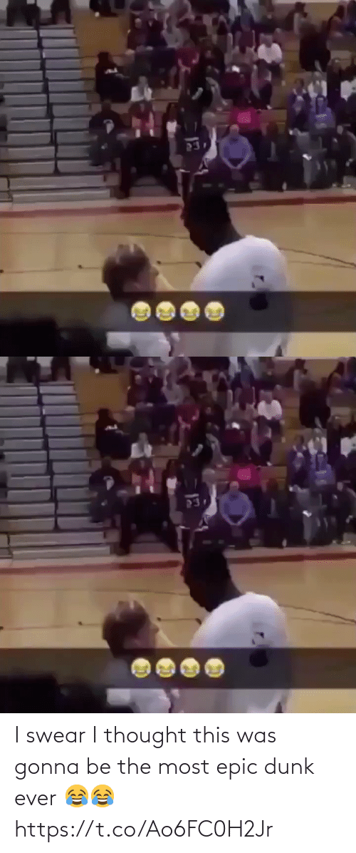 i thought: I swear I thought this was gonna be the most epic dunk ever 😂😂 https://t.co/Ao6FC0H2Jr