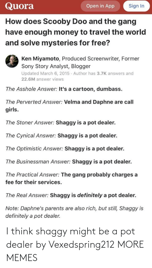 i think: I think shaggy might be a pot dealer by Vexedspring212 MORE MEMES