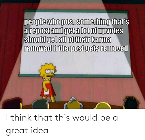 i think: I think that this would be a great idea