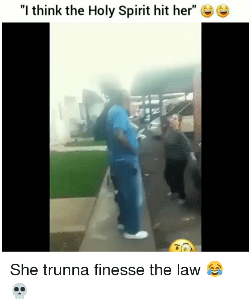 """Funny, Spirit, and Her: """"I think the Holy Spirit hit her"""" ee She trunna finesse the law 😂💀"""