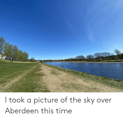 sky: I took a picture of the sky over Aberdeen this time
