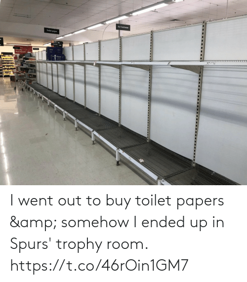 Buy: I went out to buy toilet papers & somehow I ended up in Spurs' trophy room. https://t.co/46rOin1GM7