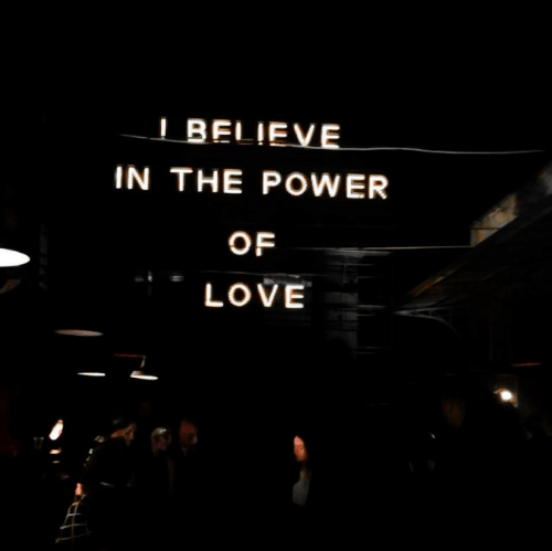 Love, Power, and The Power of Love: IBELIEVE  IN THE POWER  OF  LOVE