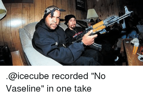 "Memes, 🤖, and Vaseline: .@icecube recorded ""No Vaseline"" in one take"