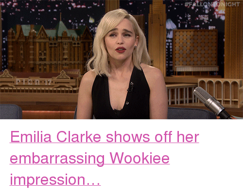 "Target, youtube.com, and Emilia Clarke: İCHT <p><a href=""https://www.youtube.com/watch?v=00mdcc9o28A"" target=""_blank"">Emilia Clarke shows off her embarrassing Wookiee impression&hellip;</a></p>"