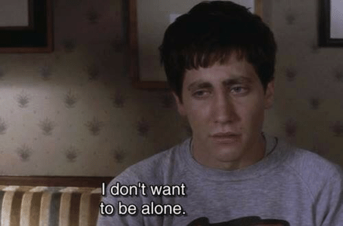 Being Alone,  Want, and Idont: Idon't want  to be alone