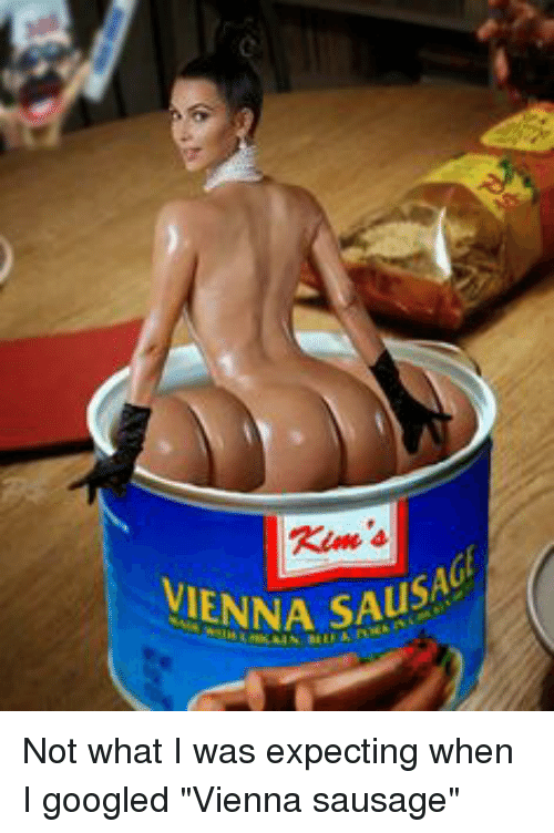 "Funny, Google, and Vienna Sausage: IENNA SAusAu Not what I was expecting when I googled ""Vienna sausage"""