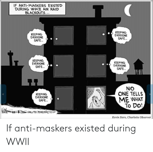 During: If anti-maskers existed during WWII