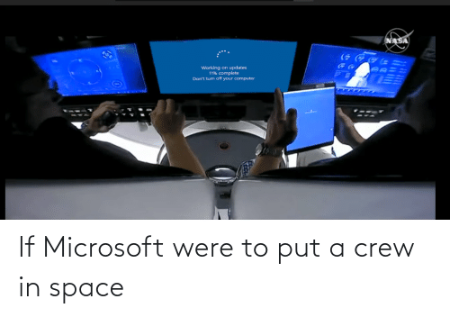 Space: If Microsoft were to put a crew in space