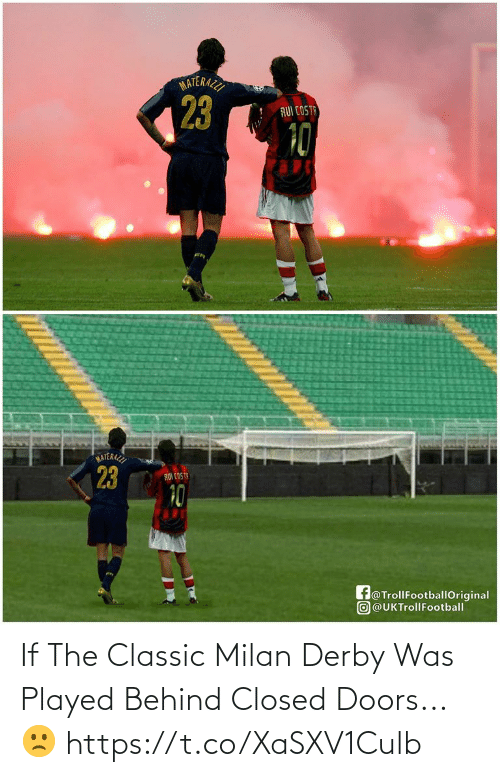 classic: If The Classic Milan Derby Was Played Behind Closed Doors... 🙁 https://t.co/XaSXV1Culb