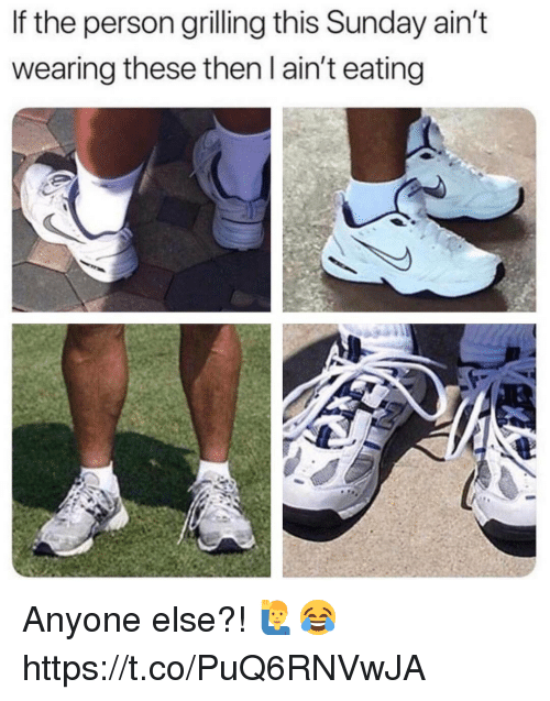 Sunday, Person, and This: If the person grilling this Sunday ain't  wearing these then l ain't eating Anyone else?! 🙋‍♂️😂 https://t.co/PuQ6RNVwJA