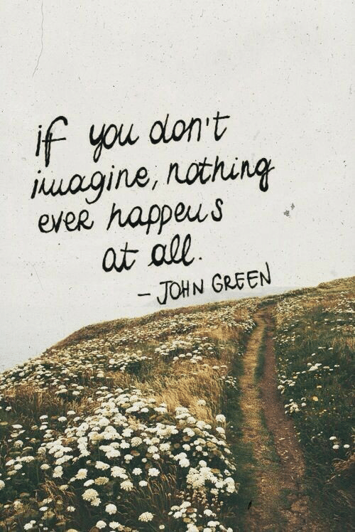 John Green, Green, and You: if you dont  ever happeus  JOHN GREEN