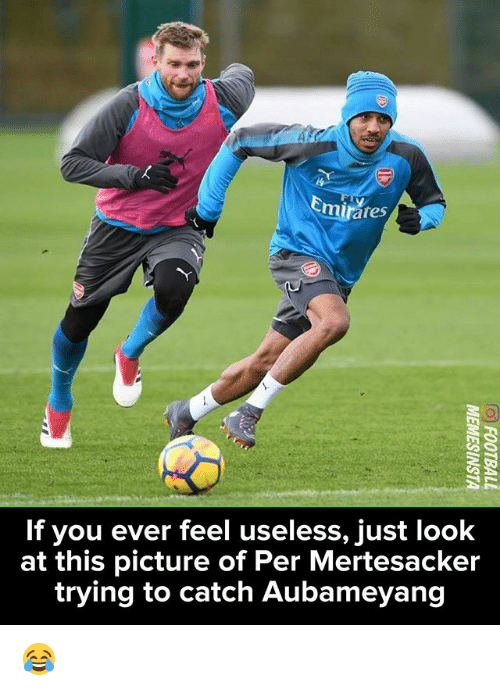 Memes, 🤖, and Picture: If you ever feel useless, just look  at this picture of Per Mertesacker  trying to catch Aubameyang 😂