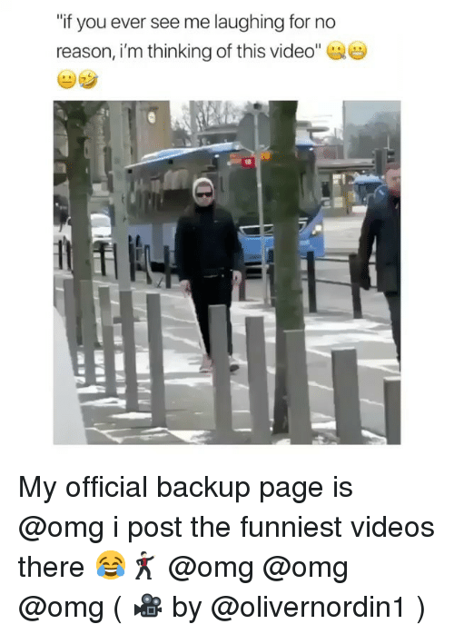 "Omg, Videos, and Video: ""if you ever see me laughing for no  reason, i'm thinking of this video"" My official backup page is @omg i post the funniest videos there 😂🕺🏻 @omg @omg @omg ( 🎥 by @olivernordin1 )"