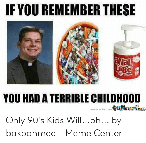 25 Best Memes About Only 90s Kids Meme Only 90s Kids Memes