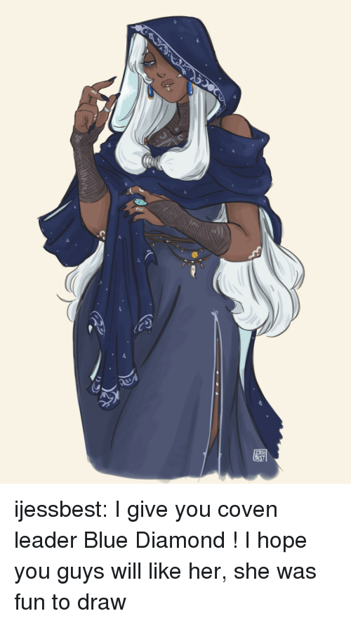 Target, Tumblr, and Blog: ijessbest: I give you coven leader Blue Diamond ! I hope you guys will like her, she was fun to draw