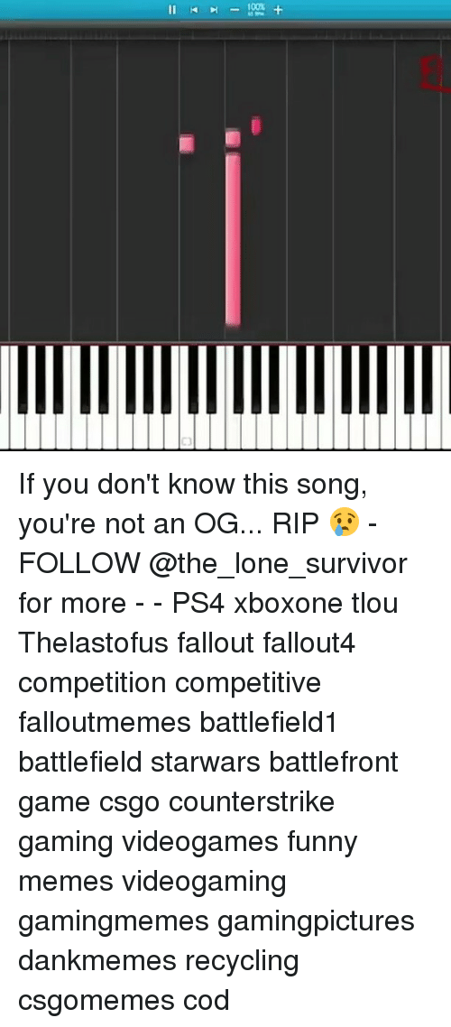 Fallouts: Il If you don't know this song, you're not an OG... RIP 😢 - FOLLOW @the_lone_survivor for more - - PS4 xboxone tlou Thelastofus fallout fallout4 competition competitive falloutmemes battlefield1 battlefield starwars battlefront game csgo counterstrike gaming videogames funny memes videogaming gamingmemes gamingpictures dankmemes recycling csgomemes cod