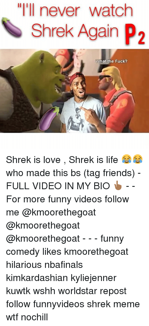 """shrek is love shrek is life: """"I'll never watch  Shrek Again P2  What the Fuck? Shrek is love , Shrek is life 😂😂 who made this bs (tag friends) -FULL VIDEO IN MY BIO 👆🏾 - - For more funny videos follow me @kmoorethegoat @kmoorethegoat @kmoorethegoat - - - funny comedy likes kmoorethegoat hilarious nbafinals kimkardashian kyliejenner kuwtk wshh worldstar repost follow funnyvideos shrek meme wtf nochill"""