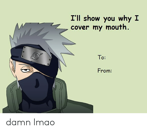 To From: I'll show you why I  cover my mouth.  To:  From: damn lmao