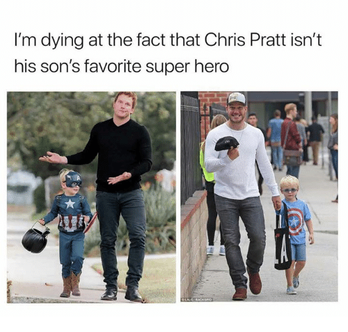 Chris Pratt, Dank, and 🤖: I'm dying at the fact that Chris Pratt isn't  his son's favorite super hero