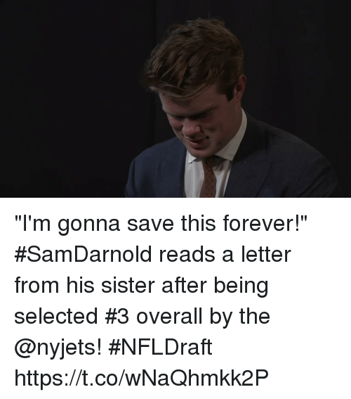 "Memes, Forever, and Selected: ""I'm gonna save this forever!""  #SamDarnold reads a letter from his sister after being selected #3 overall by the @nyjets! #NFLDraft https://t.co/wNaQhmkk2P"