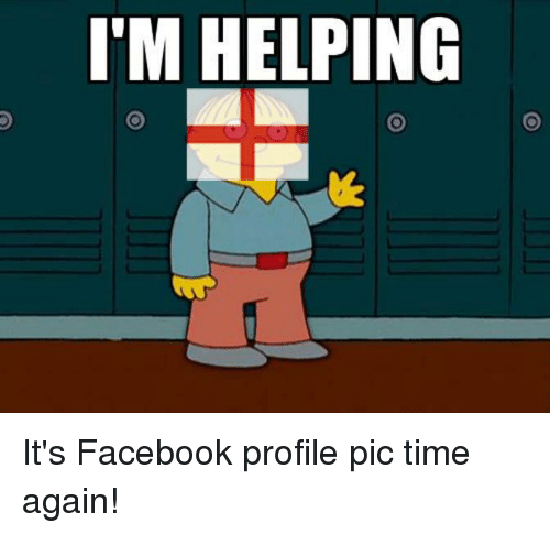 Facebook, Time, and Pic: I'M HELPING