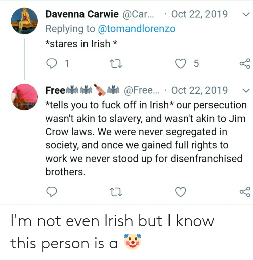 Conservative Memes: I'm not even Irish but I know this person is a 🤡