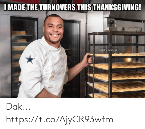 Thanksgiving: IMADE THE TURNOVERS THIS THANKSGIVING!  @NFL MEMES Dak... https://t.co/AjyCR93wfm